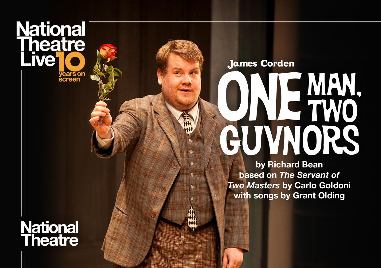 NT Live: One Man, Two Guvnors (Encore)