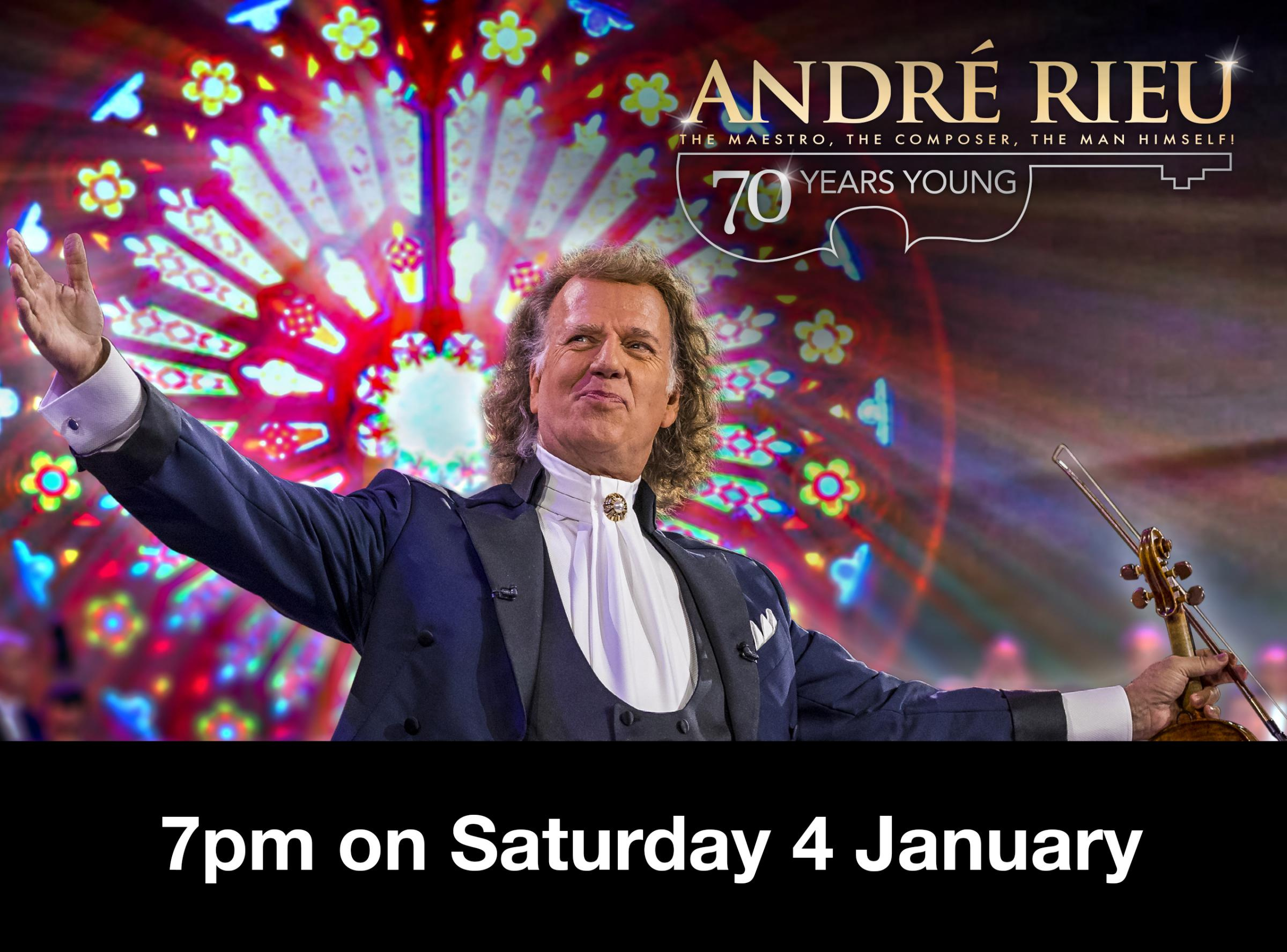 André Rieu: 70 Years Young