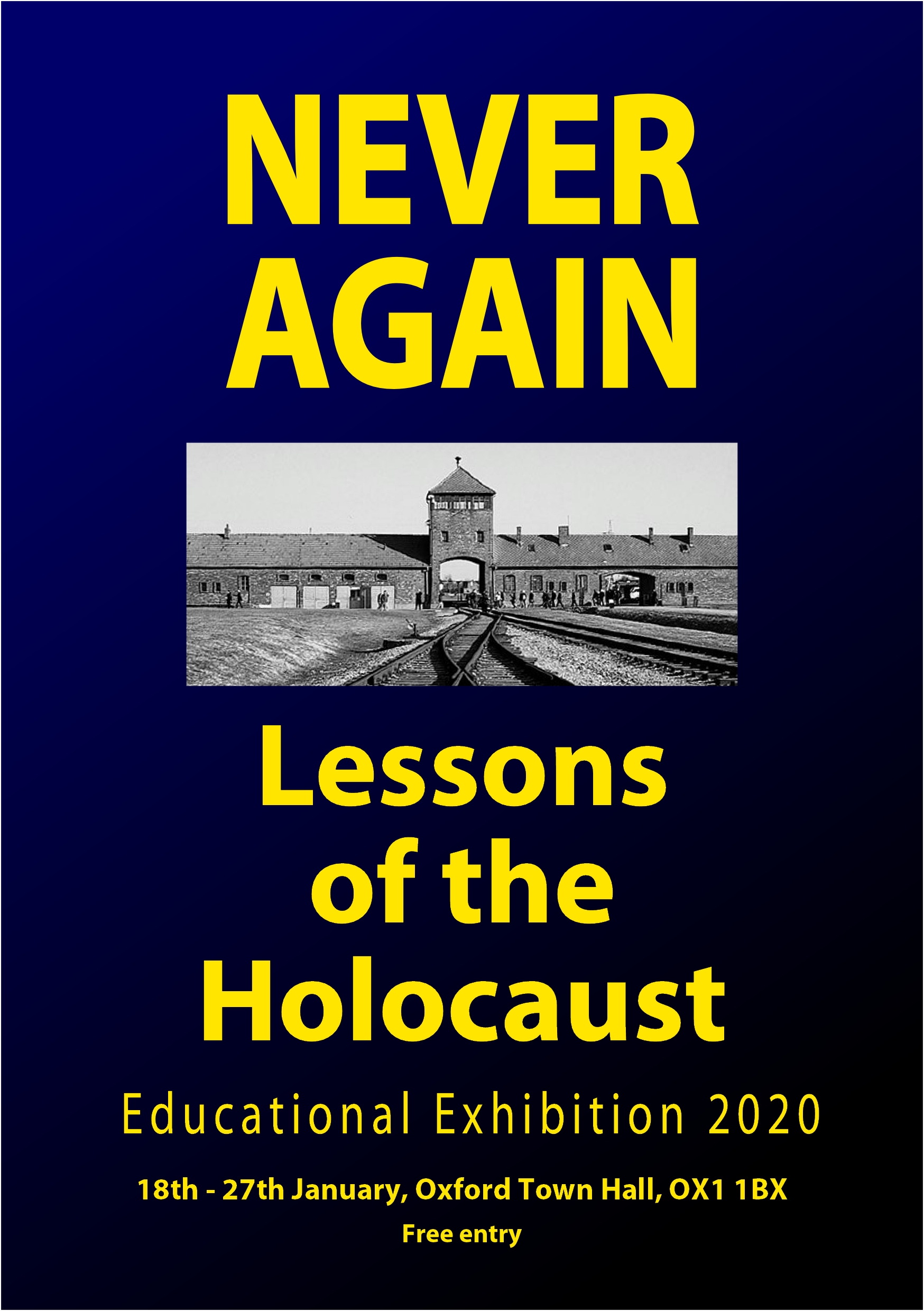 'Never Again - Lessons of the Holocaust' Educational Exhibition