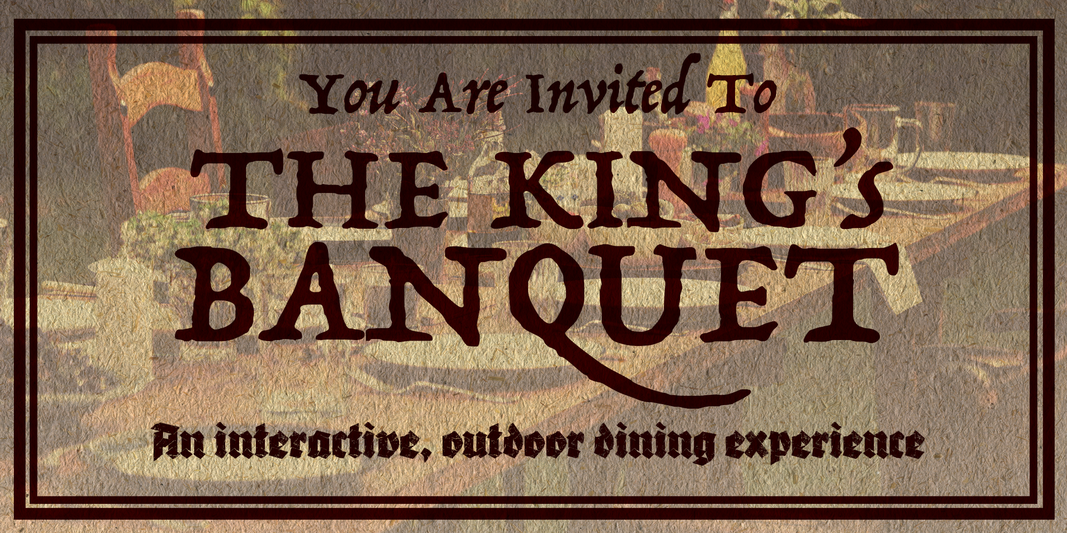 The Kings Banquet Live Immersive Experience Mystery Treason & Plot