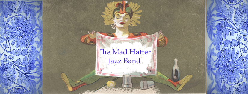 The Mad Hatter Jazz Band