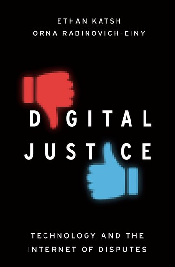 Digital Justice for Consumers: Technology and the Internet of Disputes