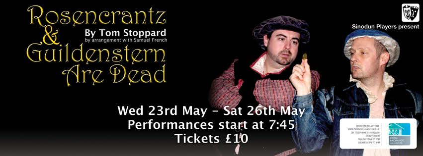 Sinodun Players present ROSENCRANTZ & GUILDENSTERN ARE DEAD by Tom Stoppard