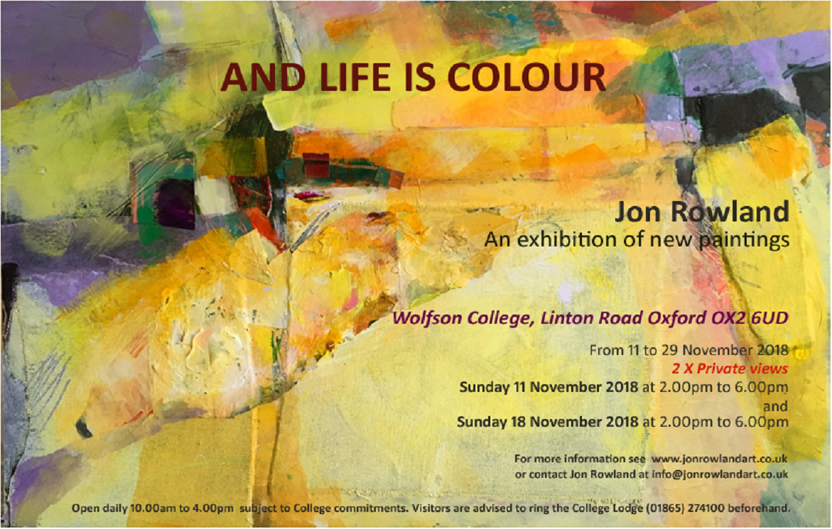 Jon Rowland: And Life is Colour: New paintings