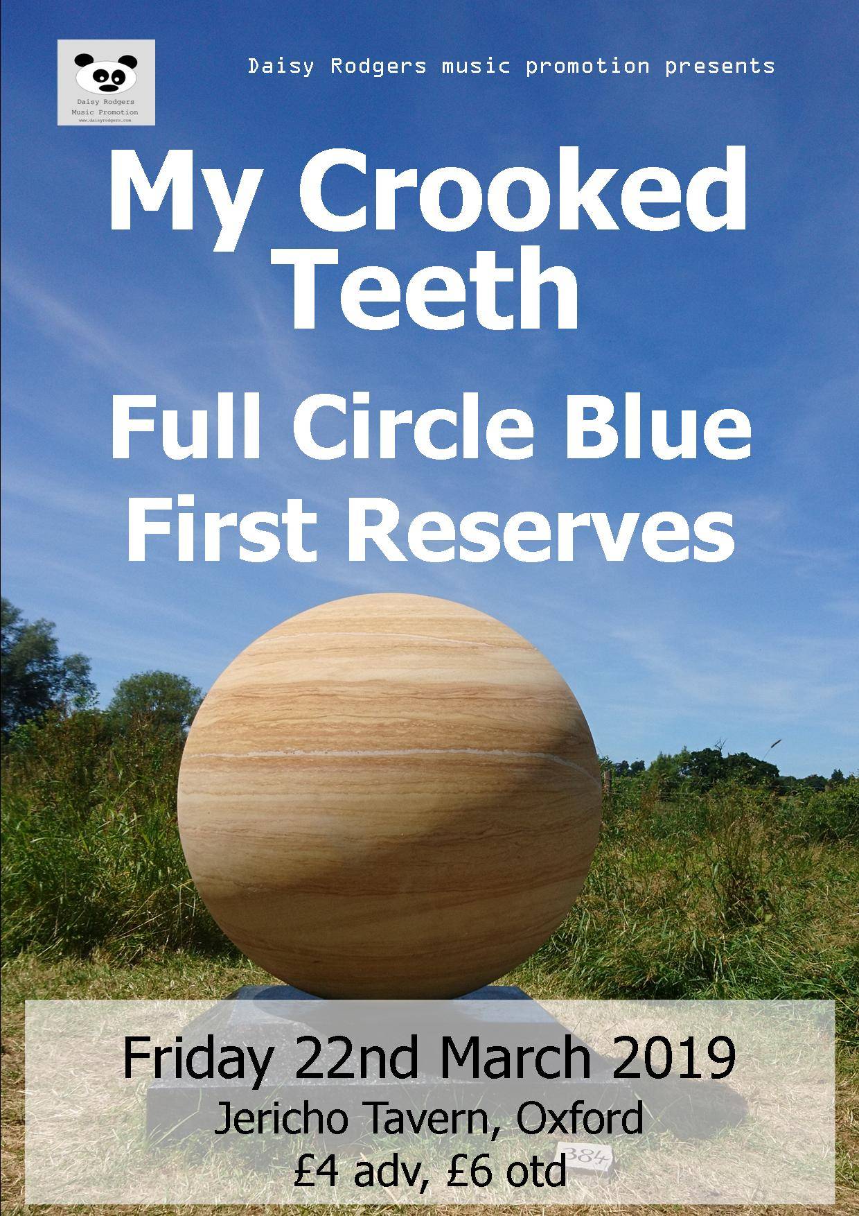 My Crooked Teeth + Full Circle Blue + First Reserves